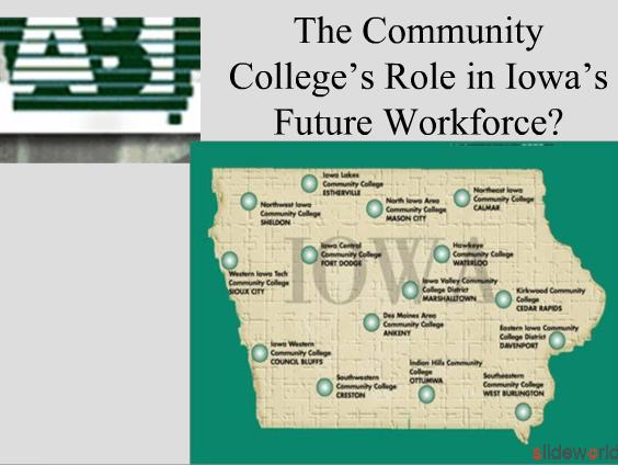 The Community Colleges Role in Iowas Future Workforce 