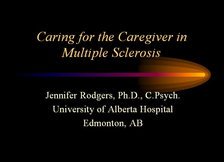 Caring for the Caregiver in Multiple Sclerosis