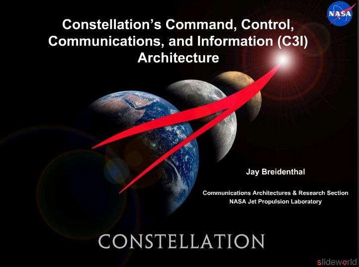 Constellation's Command, Control,  Communications , and Information