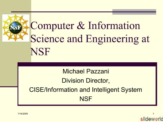 Computer and Information Science and Engineering at NSF