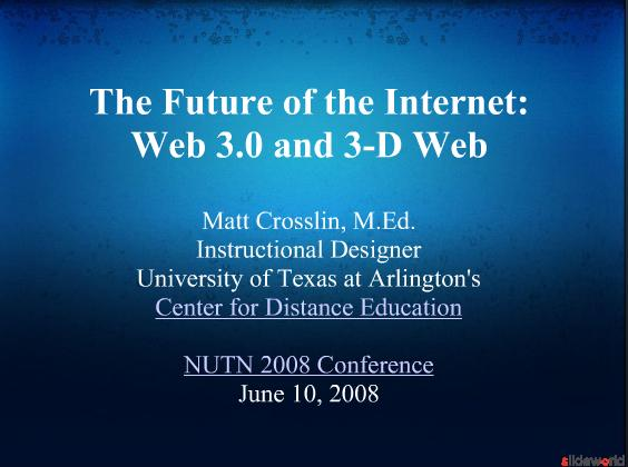 The Future of the Internet Web 3.0 and 3-D Web