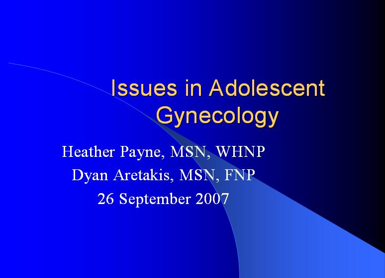 Issues in Adolescent Gynecology