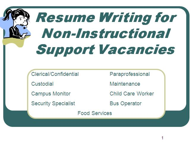 Resume Writing for Non-Instructional Support Vacancies