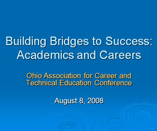 Building Bridges to Success Academics and Careers 
