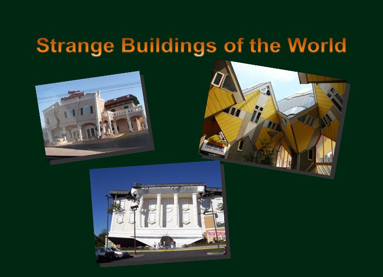 strange and weird buildings