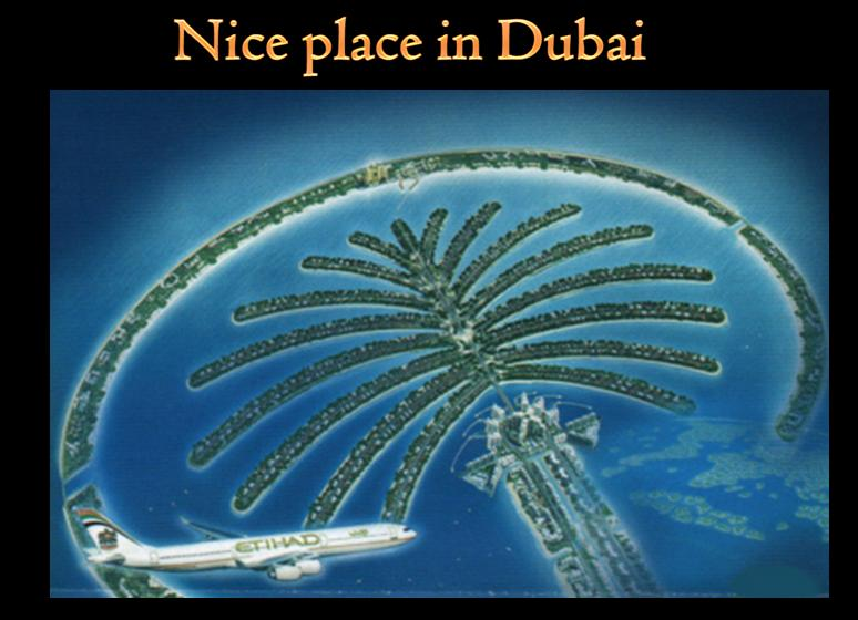 Nice Place in dubai