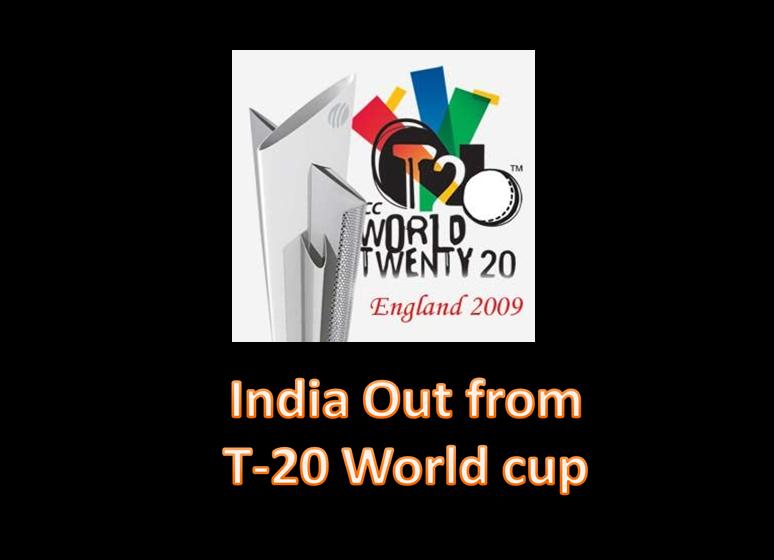 India Out from T-20 worldcup 2009