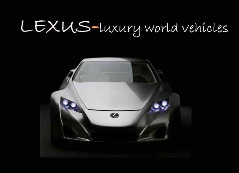 Lexus-luxury vehical world