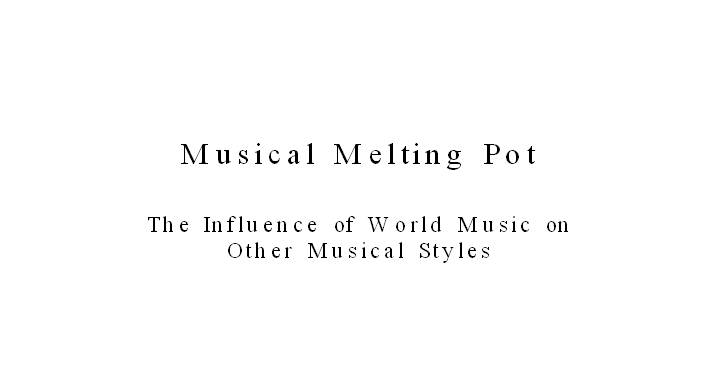 Musical melting pot
