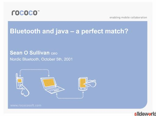 Bluetooth and Java A Perfect Match
