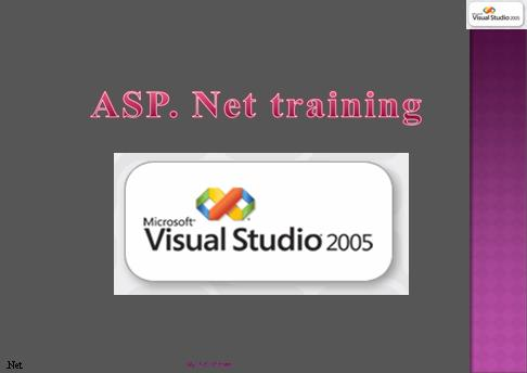Dot Net Training  . net training  .net framework  asp.net 3.5  asp .net 2.0