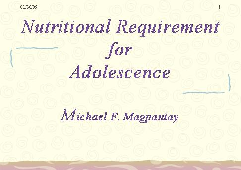 Nutritional Requirments for Adolescence