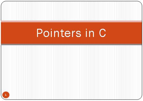 Pointers in C  Pointers and Arrays in C  Function Pointers in C  Array Of Pointers in C  Pointers in C Programming Language