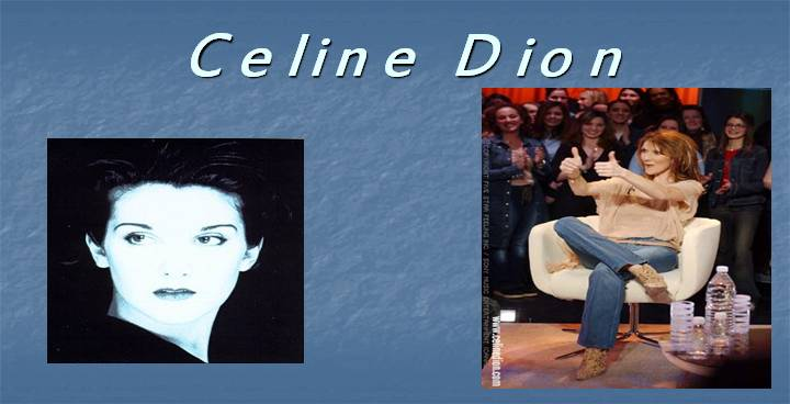 Celine Dionheart will go on