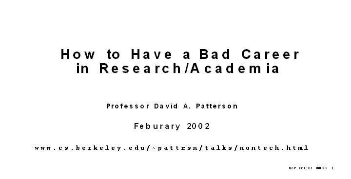 How to Have a Bad Career in Research/Academia