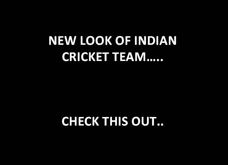 new look of Indian cricketers