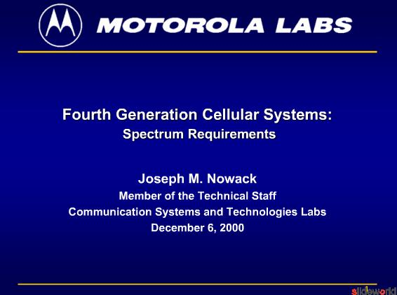 4th Generation Mobile Broadband Wireless Systems by Motorola Labs