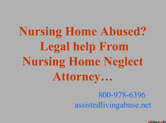 nursing home neglect attorney-Nursing home Abuse lawyers-Assisted Living Abuse-Elder abuse