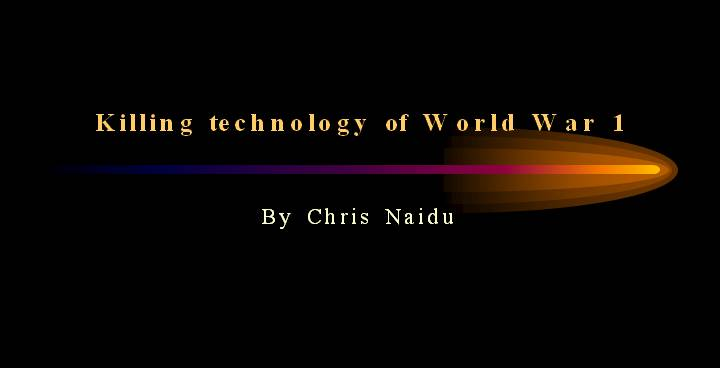 Killing technology of World War 1