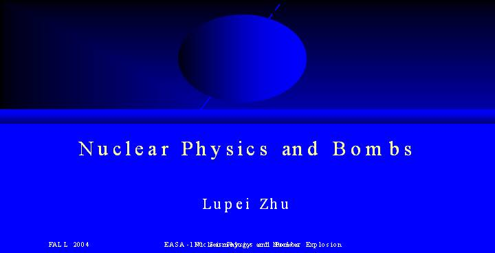 Nuclear Physics and Bombs