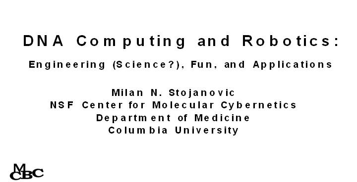 DNA Computing and Robotics
