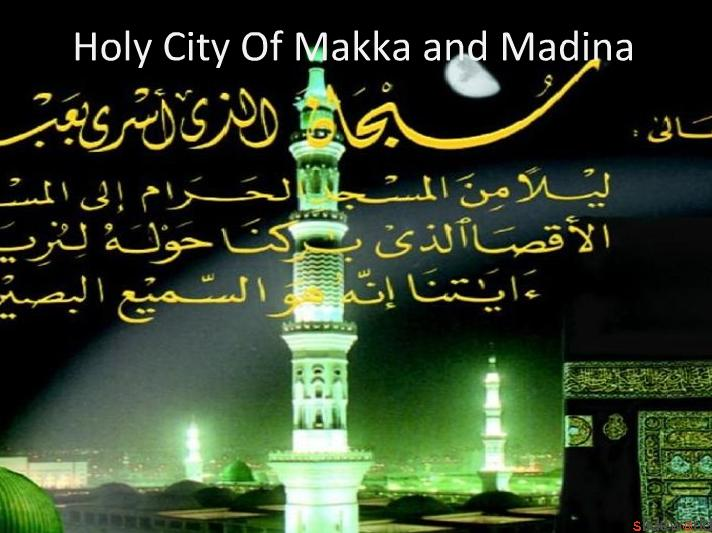 Holy City of Makka and Madina