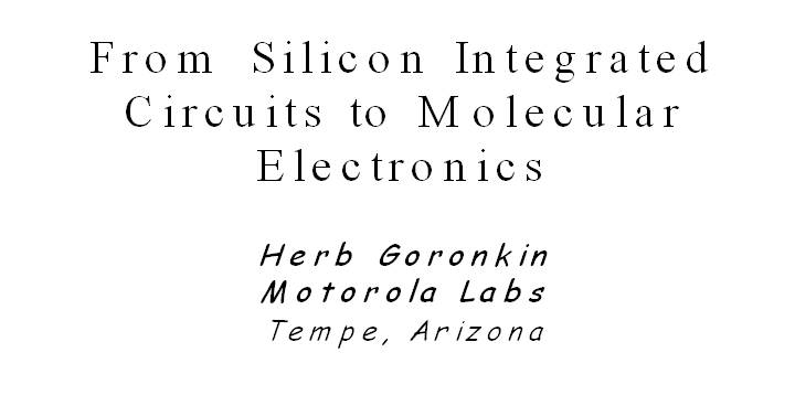 From Silicon Integrated Circuits to Molecular Electronics