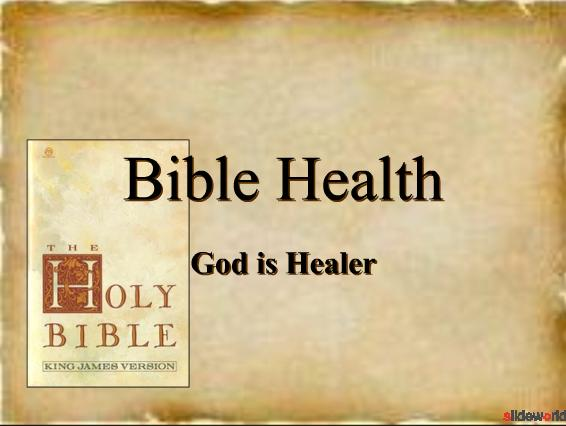Bible Health - God is a Healer