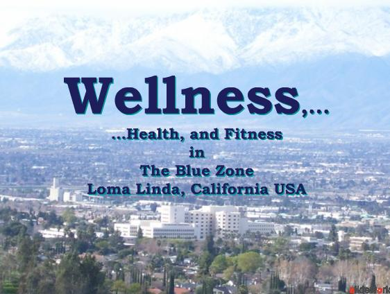 Wellness Health Fitness in the Blue Zone