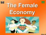 The Female Economy