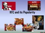 Kentucky Fried Chicken- Popularity