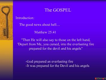 The Full Concept of the GOSPEL