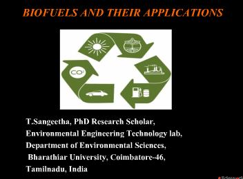 BIOFUELS AND THEIR APPLICATIONS