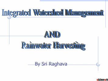 Integrated Watershed Management And RainWater Harvesting 