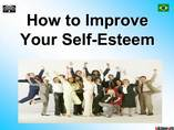 How to Improve your Self-Steem - Task 3825 powerpoint presentation