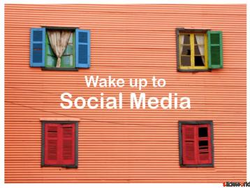 Wake Up To Social Media