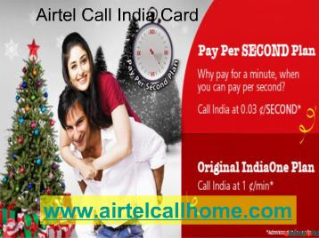 Airtel Calling Cards India, Prepaid Phone Cards to Call India from USA,UK,Canada and Singapore