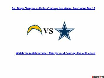 Watch Chargers Vs Cowboys Live Stream Online free