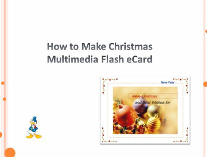 How to Make Christmas Multimedia Flash eCard