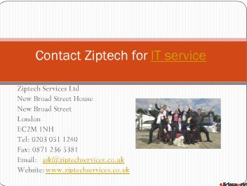 IT support London and IT support contracts from Ziptech services Ltd