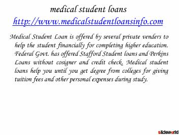 Medical student loans