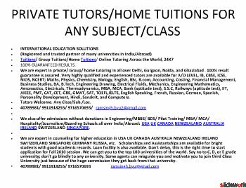 PRIVATE TUTORS HOME TUITIONS FOR MATHS PHYSICS CHEMISTRY BIO ENGLISH SPKG ACCOUNTS COSTING TAX STATS ECO FM IIT AIEEE GRE GMAT SAT TOEFL