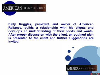 Kelly Ruggles  American Reliance Group