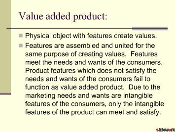 Value Added Product
