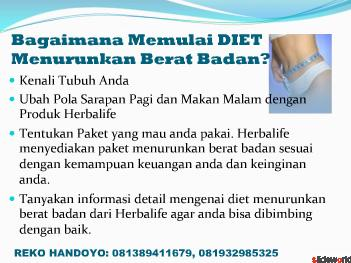 DIET MENURUNKAN BERAT BADAN, DIET MENGECILKAN PERUT BUNCIT, DIET SETELAH  MELAHIRKAN, DIET SEHAT MENURUNKAN BERAT BADAN, MAKANAN DIET YANG SEHAT,  HANYA DARI DISTRIBUTOR HERBALIFE INDONESIA. HUBUNGI REKO HANDOYO, 081389411679, 081932985325 GRAHA BINTARO GR 10/8 BINTARO JAKARTA SELATAN. http//makanankesehatananda.blogspot.com 