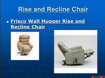 Frisco Wall Hugger Rise and Recline Chair