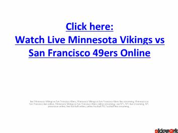 Live Minnesota Vikings vs San Francisco 49ers on online TV in NFL Preseason