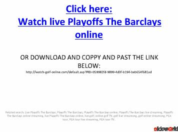 LIVE GOLF Playoffs The Barclays live streaming on online  Watch from PC