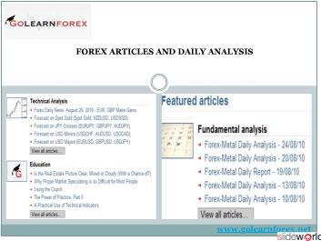 GoLearnForex is one-stop shop for all their Forex Analysis needs