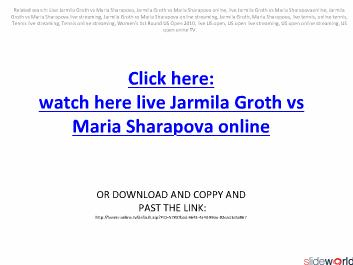 Watch live Jarmila Groth vs Maria Sharapova on online in US OPEN